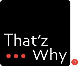 That'z Why